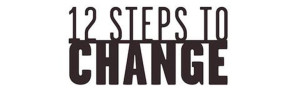 12 steps to change